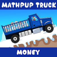 MathPup Truck Money