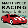 Math Speed Racing Integer Division