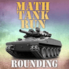 Math Tank Run Rounding Thumbnail